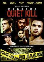 Quiet Kill: Meskada