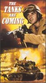 The Tanks Are Coming [Vhs]