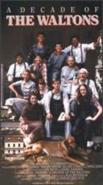 Waltons: Decade of the Waltons [Vhs]
