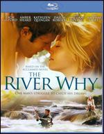 The River Why [Blu-ray]
