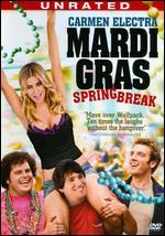 Mardi Gras: Spring Break [Unrated]