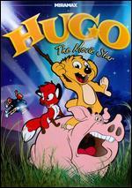 Hugo the Movie Star - Flemming Quist Moller; Jorgen Lerdam; Stefan Fjeldmark