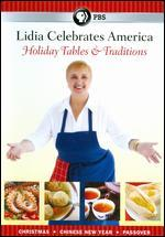 Lidia Celebrates America: Holiday Tables & Traditions