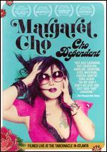 Margaret Cho: Cho Dependent - Lorene Machado