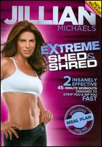 Jillian Michaels: Extreme Shed & Shred -