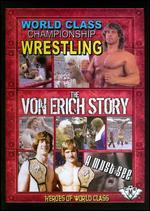 Heroes of World Class: the Von Erich Story