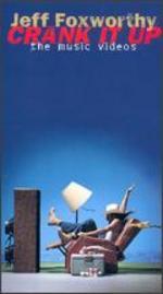 Jeff Foxworthy: Crank it Up - The Music Videos