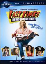 Fast Times at Ridgemont High - Amy Heckerling