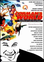 Corman's World: Exploits of a Hollywood Rebel - Alex Stapleton