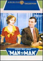 Man to Man - Allan Dwan