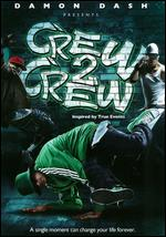 Crew 2 Crew - Mark Bacci