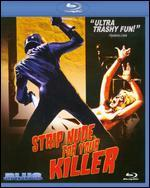 Strip Nude for Your Killer [Blu-Ray]
