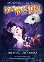 Andrew Lloyd Webber's Love Never Dies - Brett Sullivan