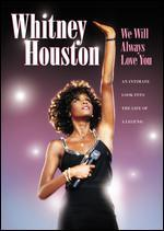 Whitney Houston: We Will Always Love You