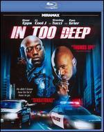 In Too Deep [Blu-ray]