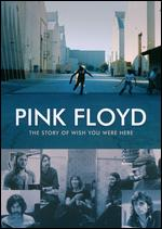 Pink Floyd: The Story of Wish You Were Here -