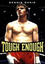 Tough Enough