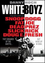 Whiteboyz - Marc Levin