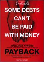 Payback - Jennifer Baichwal