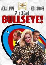 Bullseye! - Michael Winner