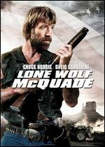 Lone Wolf McQuade - Steve Carver