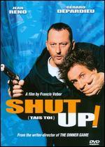 Tais-toi!