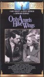 Only Angels Have Wings [Vhs]