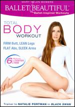 Mary Helen Bowers: Ballet Beautiful - Total Body Workout - Kate Elson