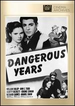 Dangerous Years - Arthur Pierson