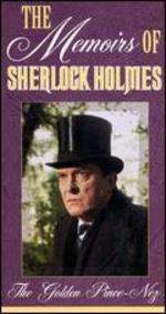 Memoirs of Sherlock Holmes: The Golden Pince-Nez