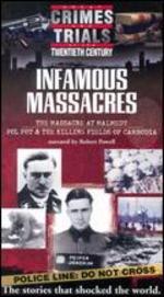 Great Crimes and Trials of the Twentieth Century: Infamous Massacres