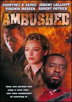 Ambushed - Ernest R. Dickerson