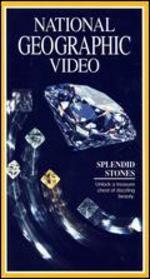 National Geographic: Splendid Stones