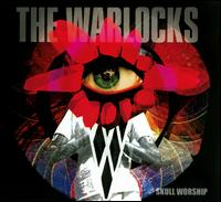 Skull Worship - The Warlocks