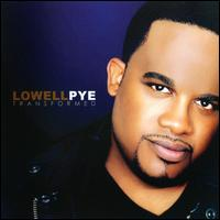 Transformed - Lowell Pye