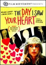 The Day I Saw Your Heart