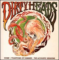 Home - Phantoms of Summer: The Acoustic Sessions - Dirty Heads