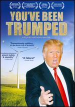 You've Been Trumped - Anthony Baxter