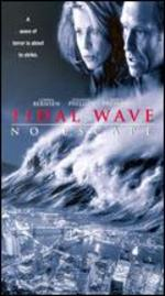 Tidal Wave: No Escape [Vhs]