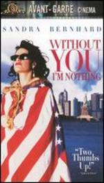 Without You I'M Nothing [Vhs Tape]