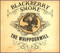 The Whippoorwill - Blackberry Smoke