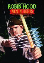 Robin Hood: Men in Tights - Mel Brooks