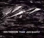 Ken Thomson: Thaw
