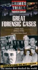 Great Crimes and Trials of the Twentieth Century: Great Forensic Cases