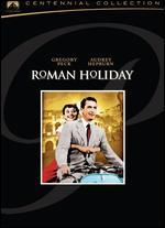 Roman Holiday - William Wyler