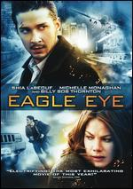 Eagle Eye (2009) Shia Labeouf; Michelle Monaghan; Rosario Dawson