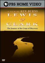 A Film by Ken Burns - Lewis & Clark: The Journey of the Corps of Discovery