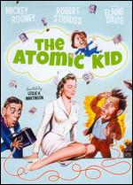 The Atomic Kid - Leslie Martinson