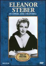 Voice of Firestone: Eleanor Steber in Opera and Oratorio