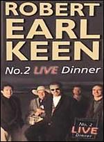 Robert Earl Keen: #2 Live Dinner -